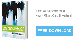 The Anatomy of a Five-Star Small Exhibit - Download our eBook